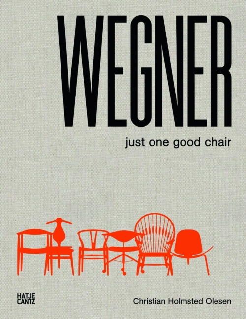 WEGNER-–-Just-one-good-chair-Christian-Holmsted-Olesen-Hatje-Cantz-Verlag